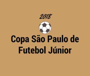 Resultado de imagem para FUTEBOL: COPA SÃO PAULO FUTEBOL JUNIOR 2018